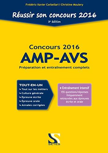 Réussir son concours AMP-AVS 2016 - Tout-en-un