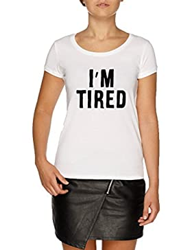 Jergley I'm Tired Camiseta Blanco Mujer | Women's White T-Shirt