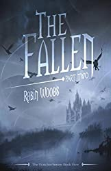 The Fallen: Part Two: The Watcher Series: Book Five (English Edition)