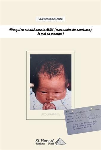 Némy s'en est allé avec la MSN (mort subite du nourrisson) et moi sa maman !