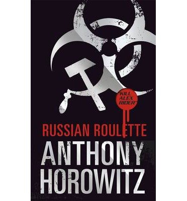 ({RUSSIAN ROULETTE}) [{ By (author) Anthony Horowitz }] on [September, 2013]