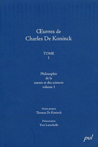 oeuvres-de-charles-de-koninck-tome-1-philosophie-de-la-nature-et-des-sciences-volume-1