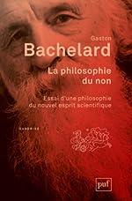 La philosophie du non de Gaston Bachelard