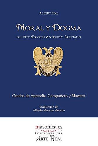 Moral y Dogma (Textos históricos y clásicos nº 200005) por Albert Pike