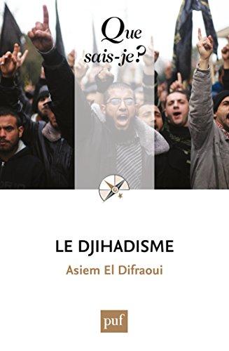 Le djihadisme / Asiem El Difraoui.- Paris : puf , DL 2016, cop. 2016