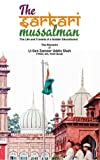 #3: The Sarkari Mussalman: Life and travails of a soldier educationist