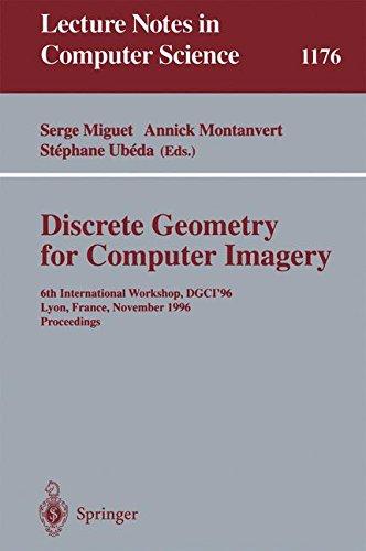 Discrete Geometry for Computer Imagery: 6th International Workshop, DGCI'96, Lyon, France, November 13 - 15, 1996, Proceedings