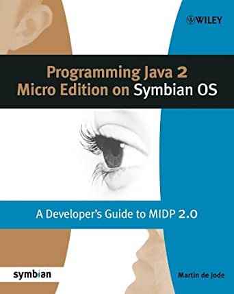 Programming Java 2 Micro Edition for Symbian OS: A