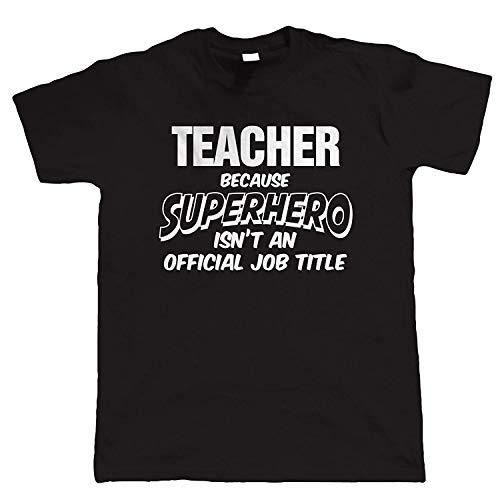 vectorbomb Lehrer Superheld, Herren Lustiges T-Shirt - Schwarz, XL