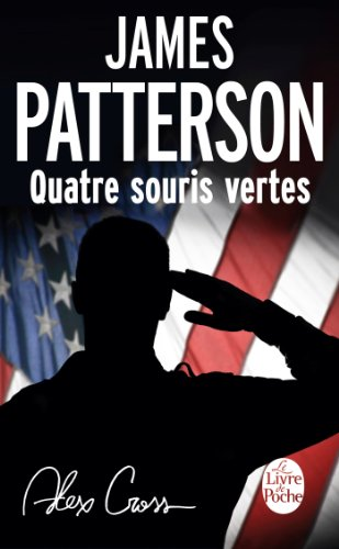 Quatre souris vertes par James Patterson