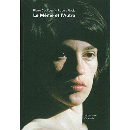 Le Meme et l'Autre: Pierre Coulibeuf - Robert Fleck
