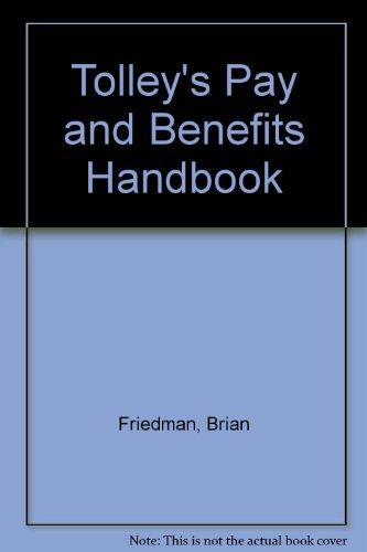 Tolley's Pay and Benefits Handbook por Brian S. Friedman