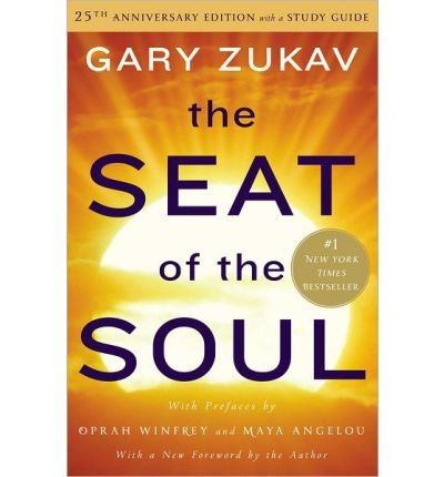 The Seat of the Soul: 25th Anniversary Edition with a Study Guide (Hardback) - Common