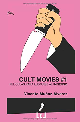 Cult Movies 1: Películas para llevarse al infierno