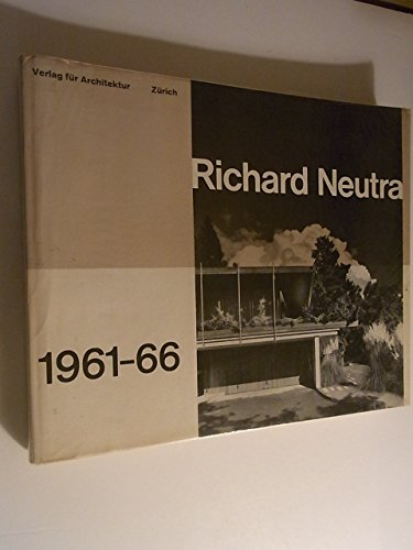 Richard Neutra - Buildings and Projects