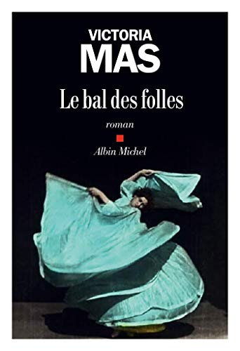Le Bal des folles (A.M. ROM.FRANC)