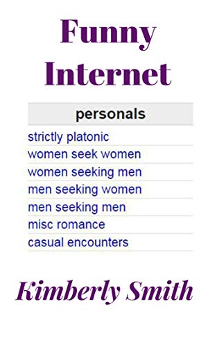 Funny Internet Personals Humor Satire Ebook Kimberly Smith