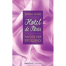 Hotel de Paris - Nächte der Erfüllung: Band 3 Roman (German Edition)