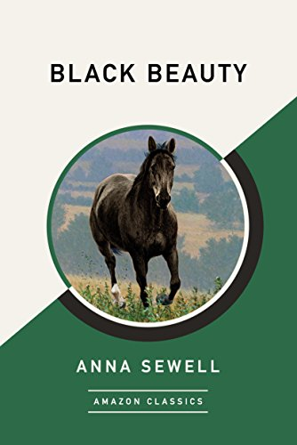 Black Beauty (AmazonClassics Edition) (English Edition)