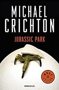 Parque Jurásico par Michael Crichton
