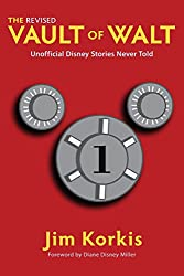 The Revised Vault of Walt: Unofficial Disney Stories Never Told (The Vault of Walt Book 1) (English Edition)