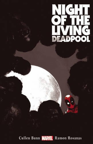 Night of the Living Deadpool (Deadpool (Unnumbered))