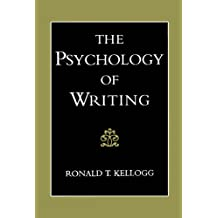 The Psychology of Writing (English Edition)