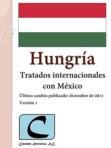 Hungría - Tratados Internacionales con México