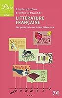 Littérature française : Les grands mouvements littéraires du Moyen-Age au XXe siècle