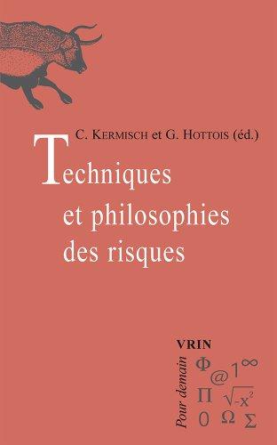 Techniques et philosophies des risques
