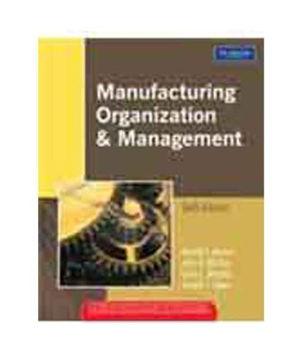 Manufacturing Organization and Management, 6e