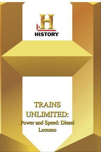 Preisvergleich Produktbild History -- Trains Unlimited Power and Speed: Diesel Locomo
