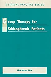 Group Therapy for Schizophrenic Patients (Clinical Practice) (Clinical Practice)