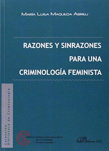 Razones y sinrazones para una criminologóa feminista por Aa.Vv.