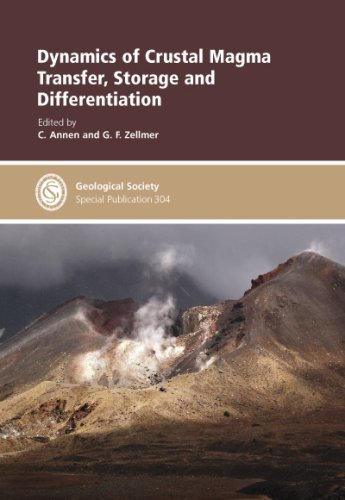 Dynamics of Crustal Magma Transfer, Storage and Differentiation - Special Publication no 304 (Geological Society) by C. Annen (2008-10-15)