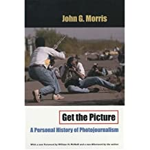 [ GET THE PICTURE ] Get the Picture By Morris, John G ( Author ) Jun-2002 [ Paperback ]