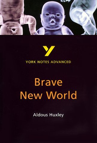Brave New World: York Notes Advanced by Michael Sherborne, Aldous Huxley (December 14, 2000) Paperback