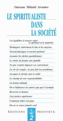 Le Spiritualiste Dans la Societe