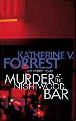 Murder at the Nightwood Bar (A Kate Delafield mystery)