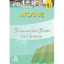 Ats/Due De La Comunidad Foral De Navarra. Temario Parte Específica. Volumen I