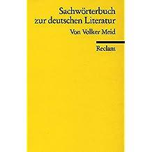 Sachwörterbuch zur deutschen Literatur (Reclams Universal-Bibliothek)