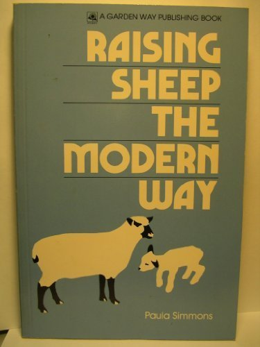 Raising Sheep the Modern Way by Paula Simmons (1976-12-03)