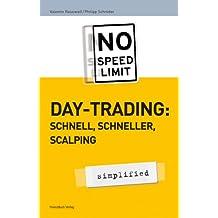 Day-Trading: schnell, schneller, scalping