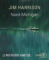 Nord-Michigan par Jim Harrison