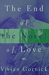 The End of the Novel of Love by Vivian Gornick (1997-09-18)