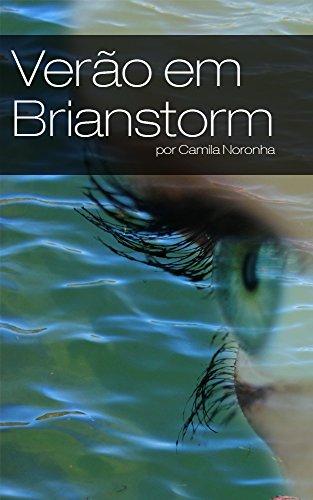 Verão em Brianstorm (As Crônicas de Arlandria Livro 1) (Portuguese Edition)