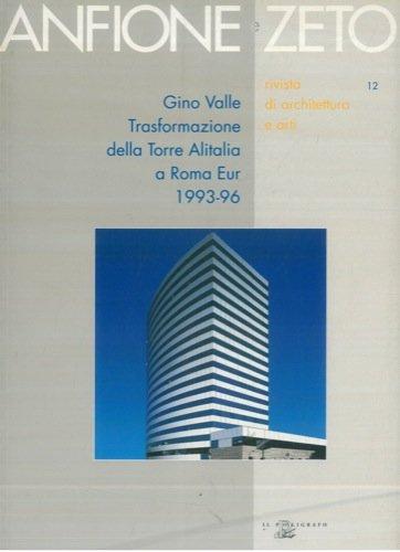 gino-valle-trasformazione-della-torre-alitalia-a-roma-eur-1993-96-anfione-e-zeto