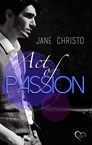 Act of Passion (Passion-Reihe 1)