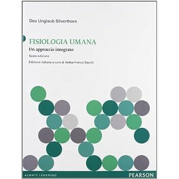 Fisiologia Umana. Un Approccio Integrato. Con Aggiornamento Online