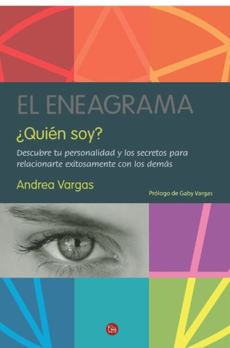 El Eneagrama Quien Soy? = The Enneagram Who Am I? (Actualidad (Punto de Lectura)) por Andrea Vargas
